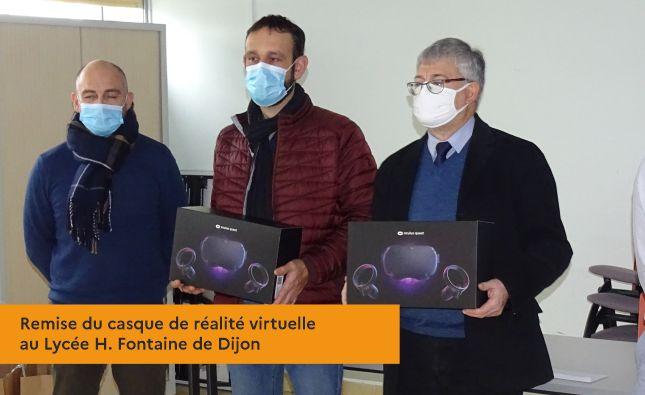 Remise du casque de réalité virtuelle au Lycée H. Fontaine de Dijon